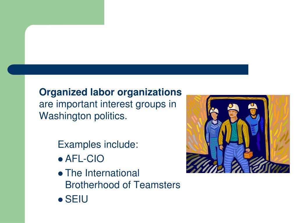 Organized labor organizations