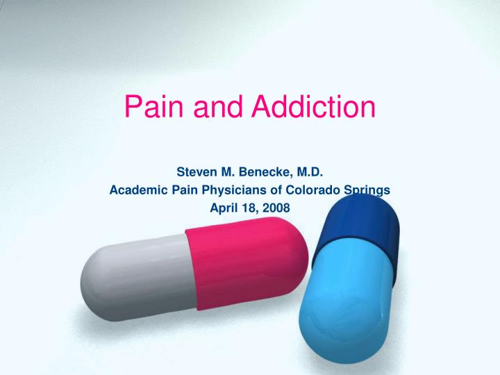 Pain and Addiction