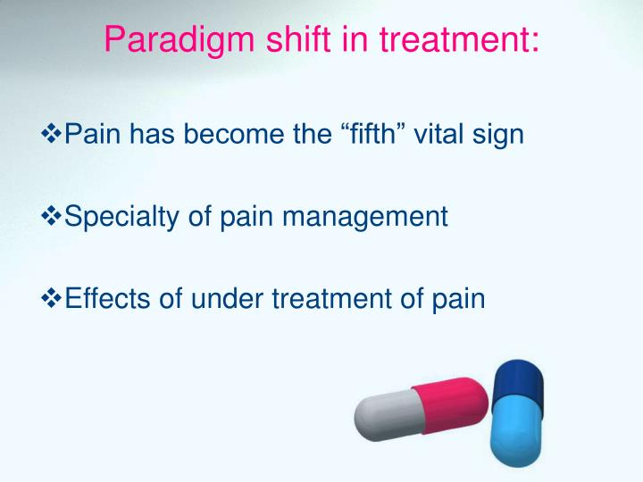 Paradigm shift in treatment: