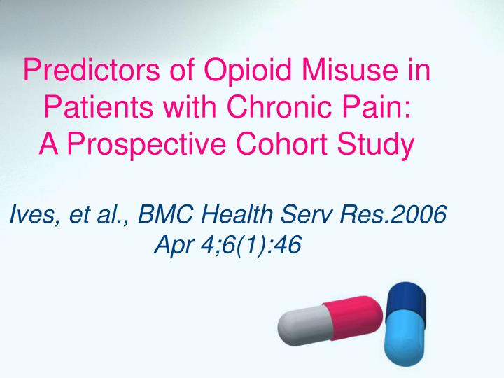 Predictors of Opioid Misuse in Patients with Chronic Pain: