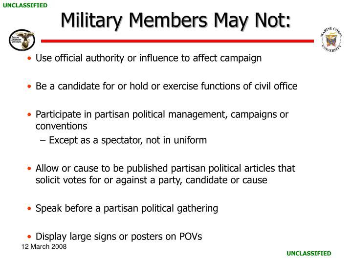 Military Members May Not: