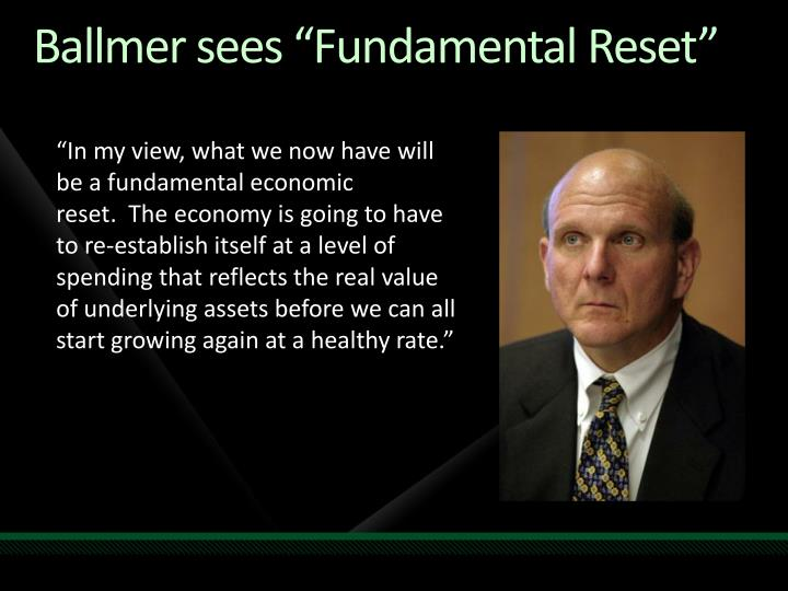 "Ballmer sees ""Fundamental Reset"""