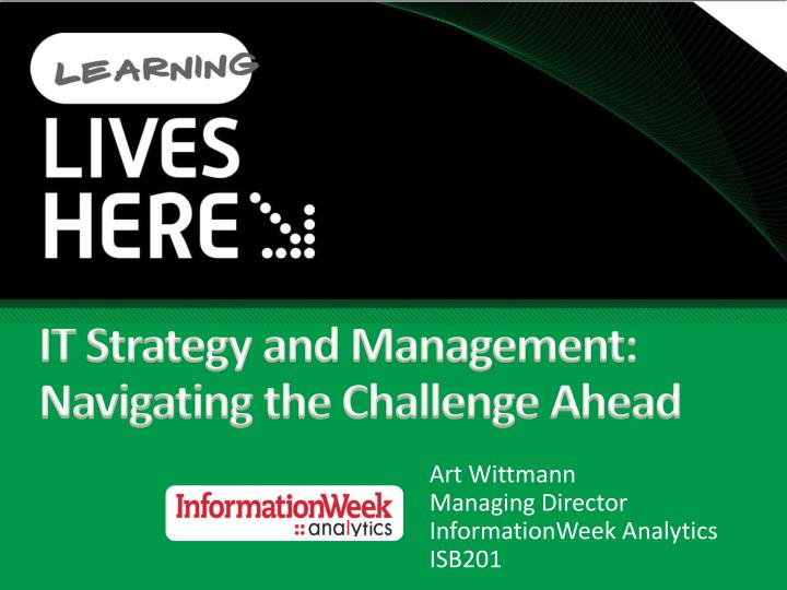 It strategy and management navigating the challenge ahead