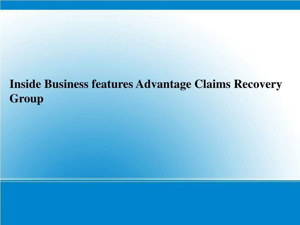Inside Business features Advantage Claims Recovery Group