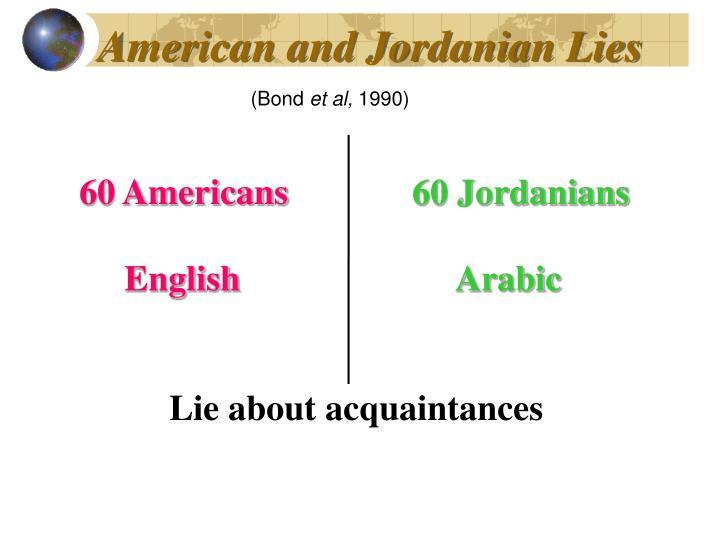 American and Jordanian Lies
