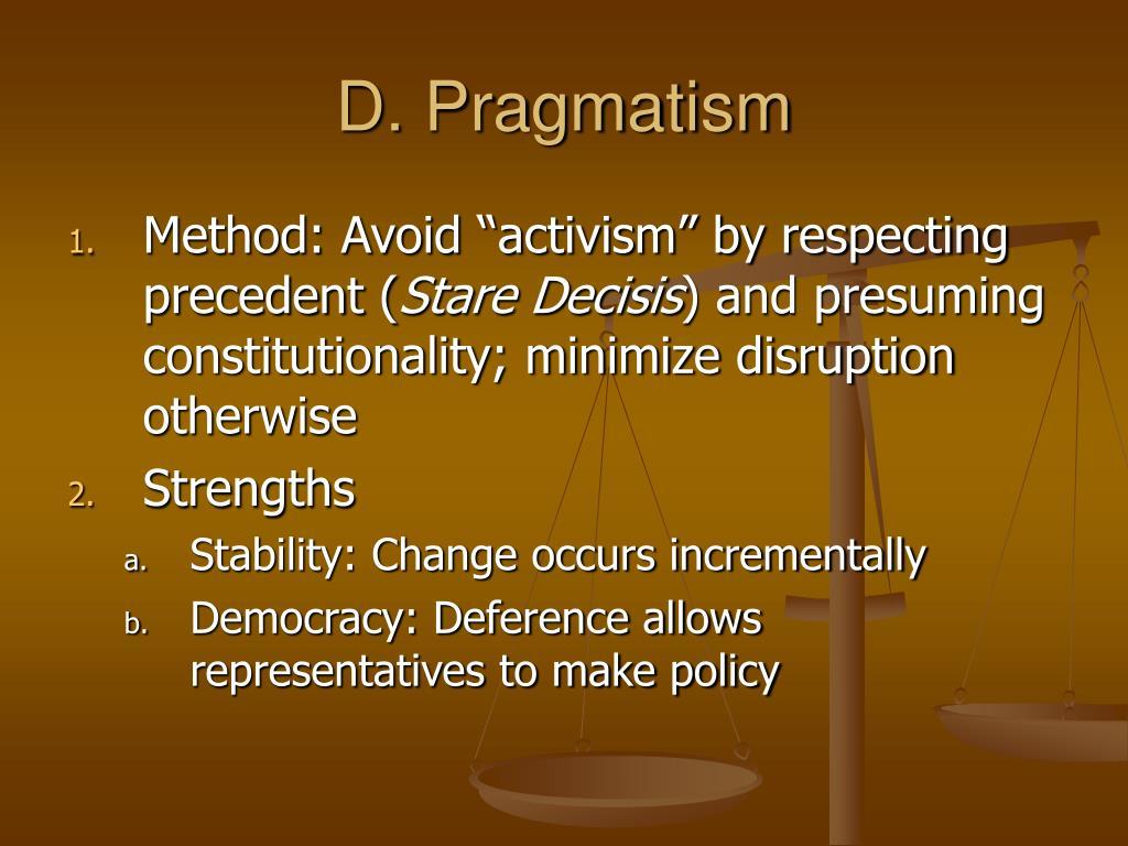 D. Pragmatism