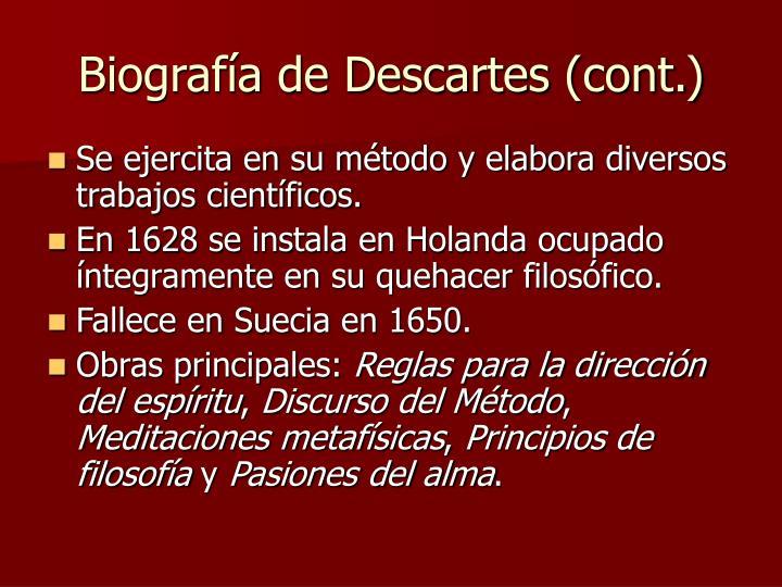 Biografía de Descartes (cont.)