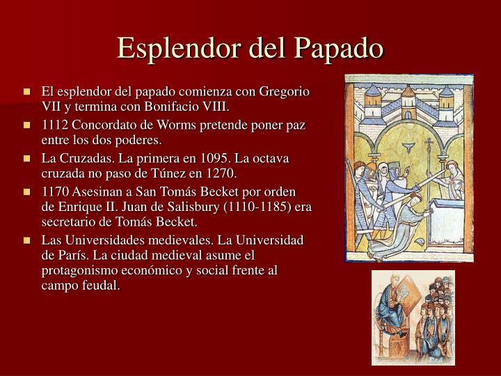 Esplendor del Papado