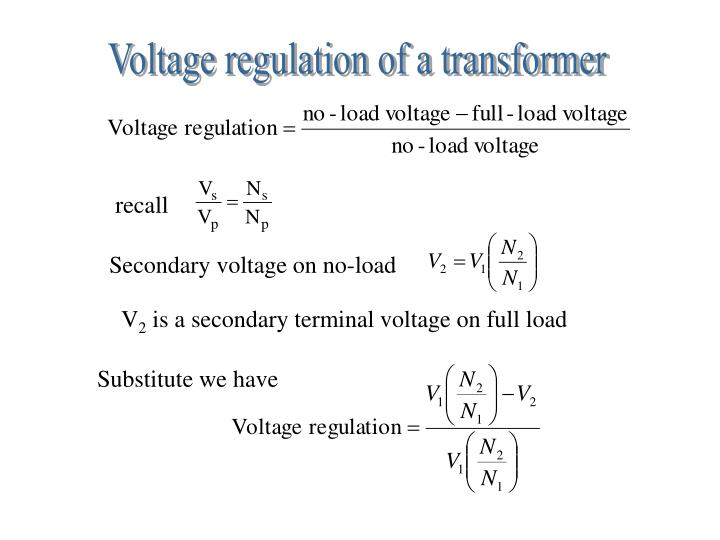 Voltage regulation of a transformer