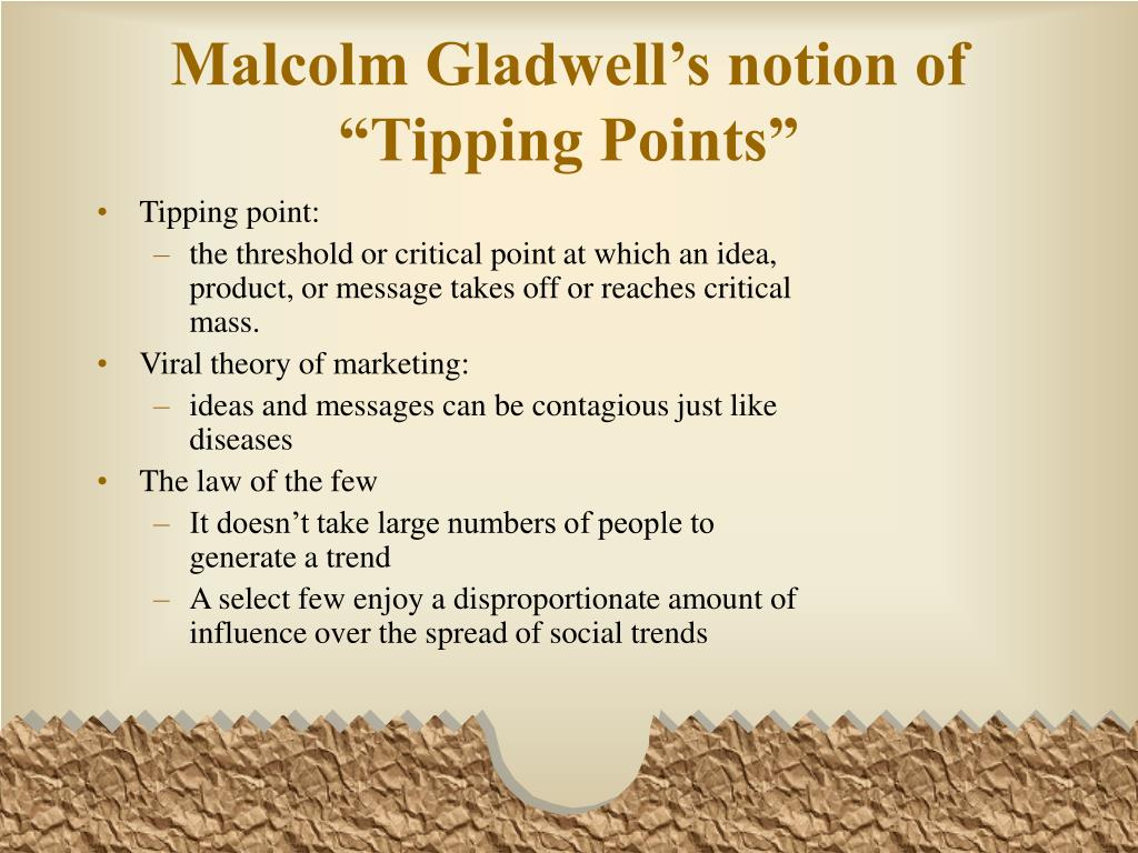"""Malcolm Gladwell's notion of """"Tipping Points"""""""