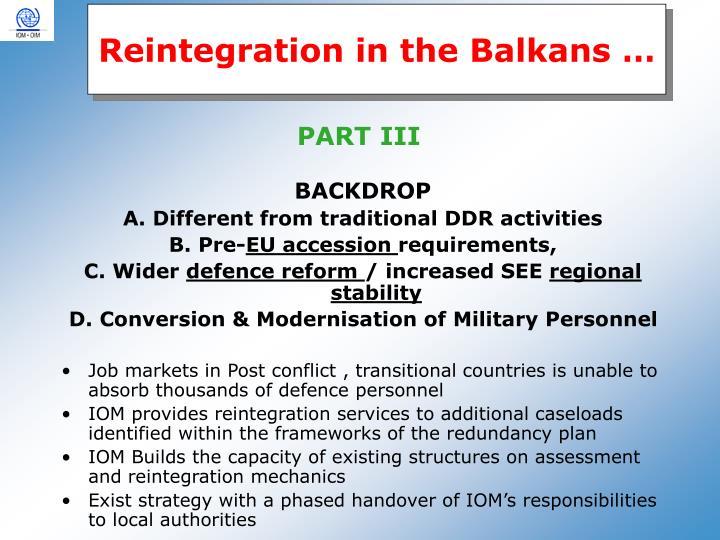 Reintegration in the Balkans …