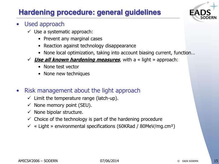 Hardening procedure: general guidelines