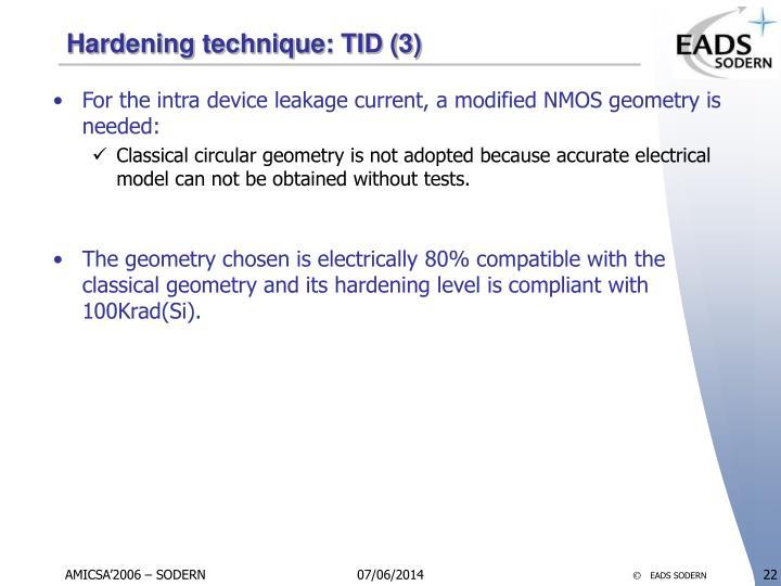 Hardening technique: TID (3)