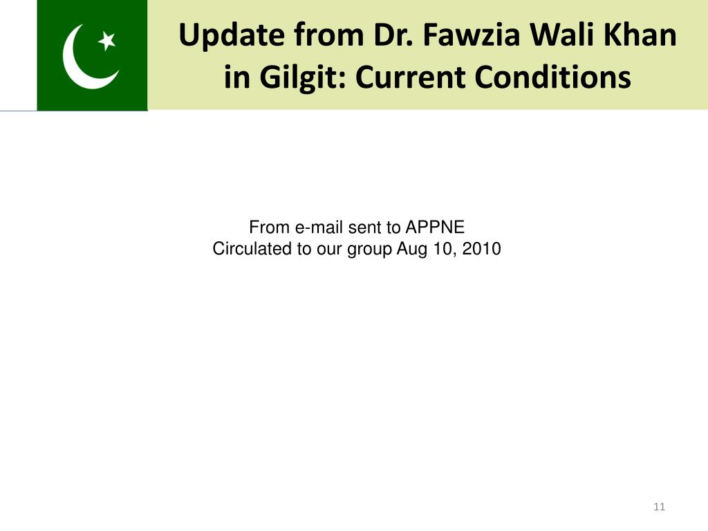 Update from Dr. Fawzia Wali Khan