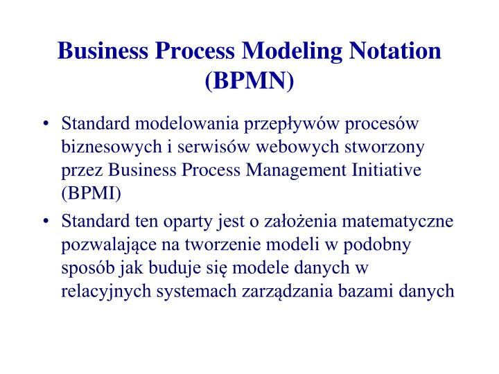 Business process modeling notation bpmn
