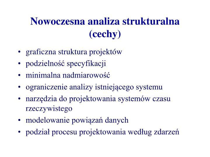 Nowoczesna analiza strukturalna (cechy)