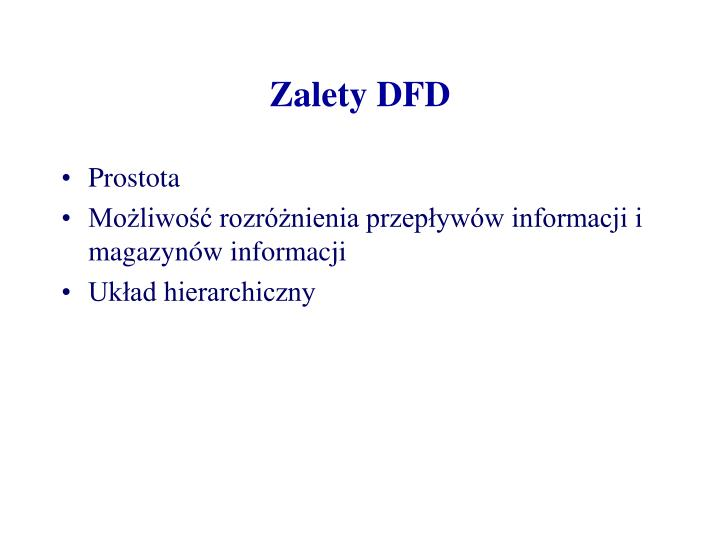 Zalety DFD