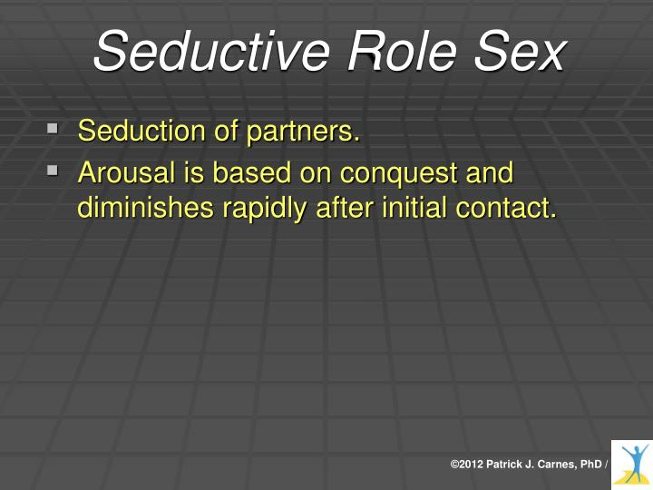 Seductive Role Sex