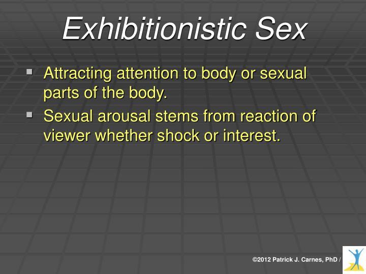 Exhibitionistic Sex