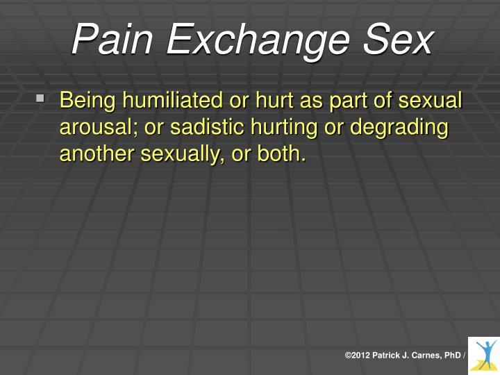Pain Exchange Sex