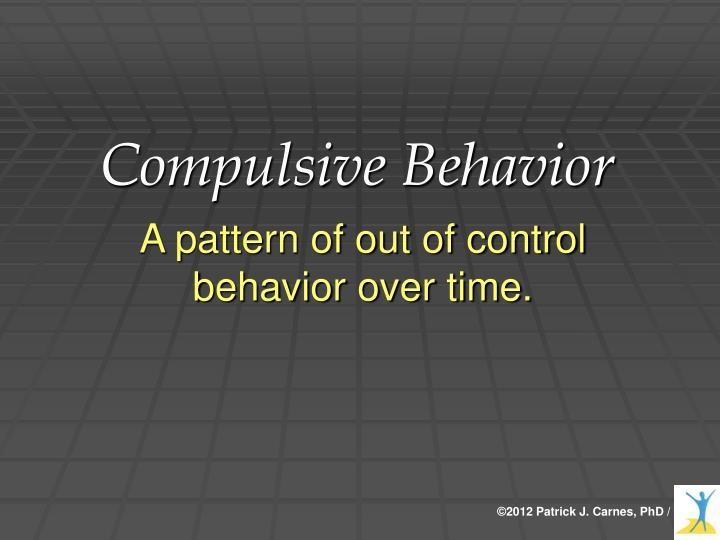 Compulsive Behavior