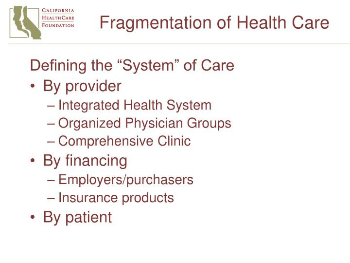 Fragmentation of Health Care