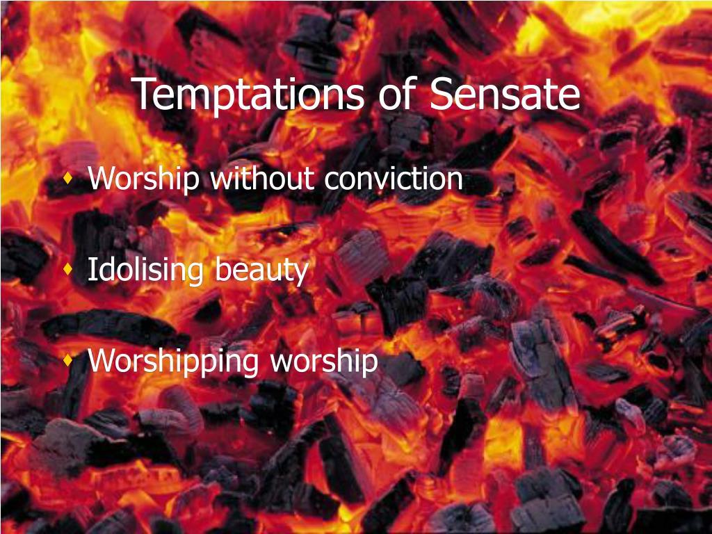 Temptations of Sensate