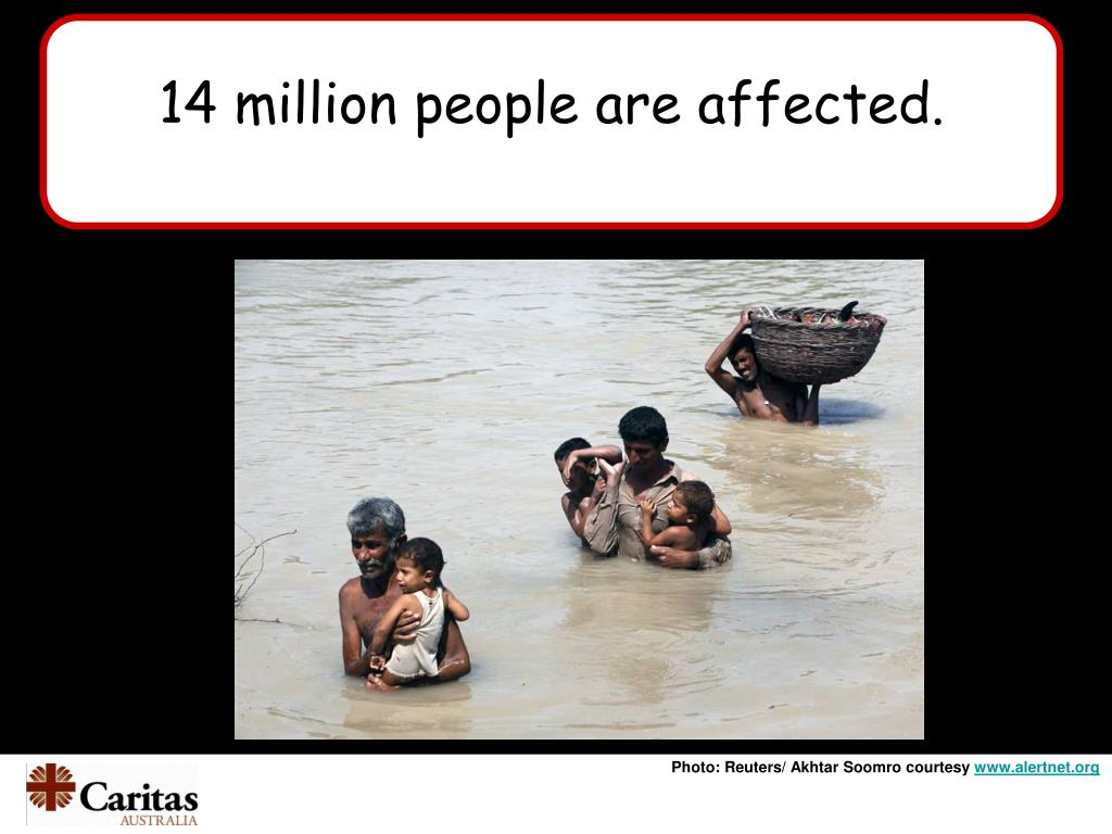 14 million people are affected.