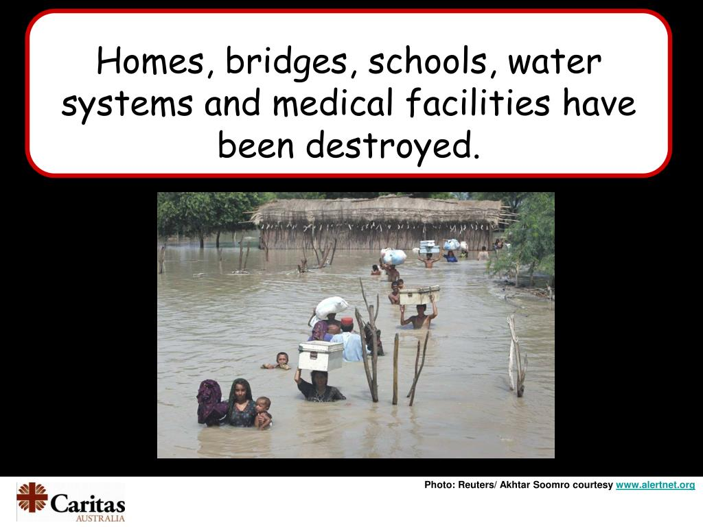 Homes, bridges, schools, water systems and medical facilities have been destroyed.