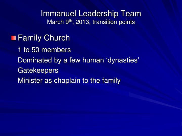 Immanuel leadership team march 9 th 2013 transition points