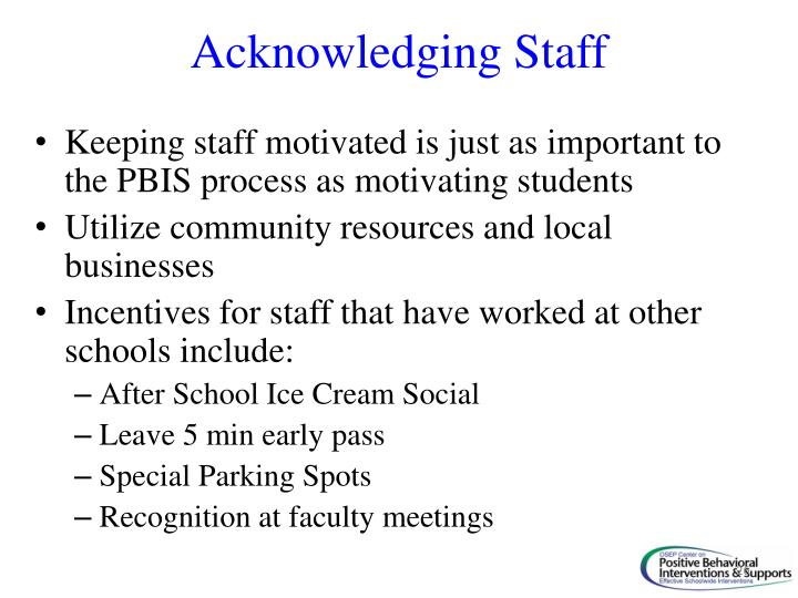 Acknowledging Staff