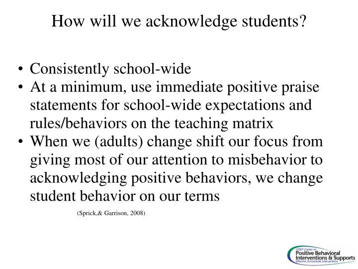 How will we acknowledge students?
