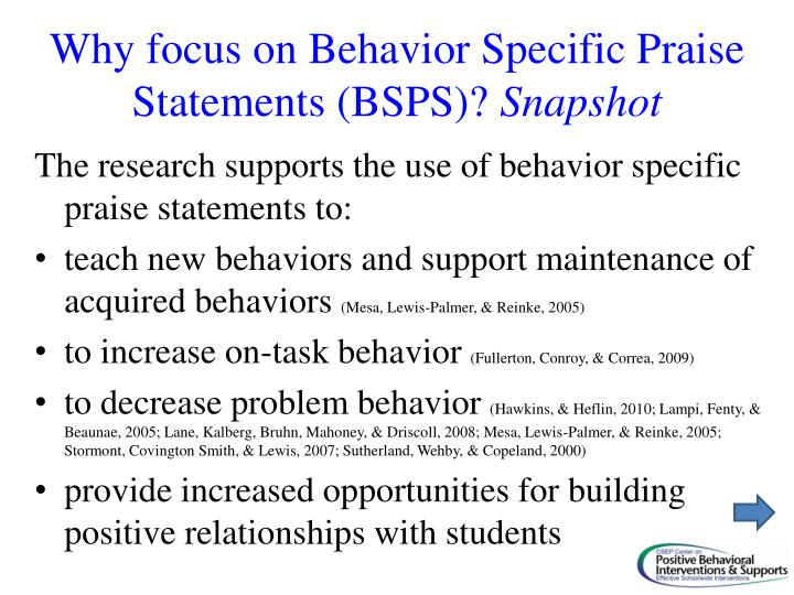 Why focus on Behavior Specific Praise Statements (BSPS)?