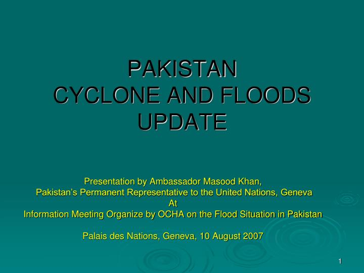 Pakistan cyclone and floods update