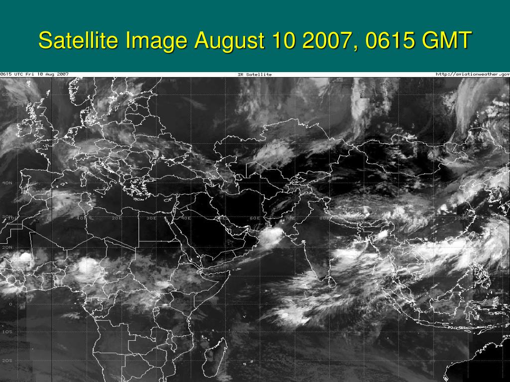 Satellite Image August 10 2007, 0615 GMT