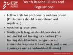 youth baseball rules and regulations