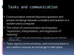 tasks and communication