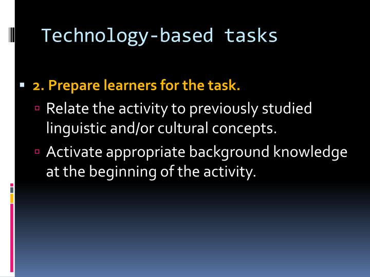 Technology-based tasks