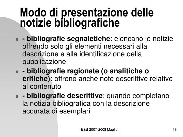 Modo di presentazione delle notizie bibliografiche
