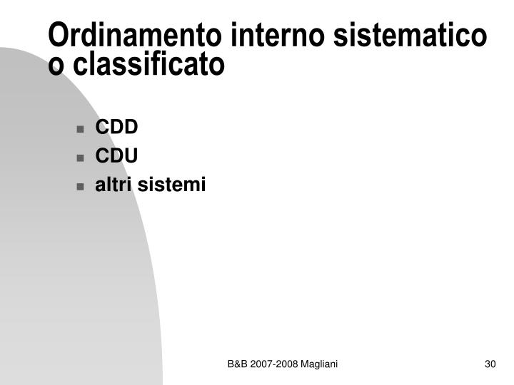 Ordinamento interno sistematico o classificato