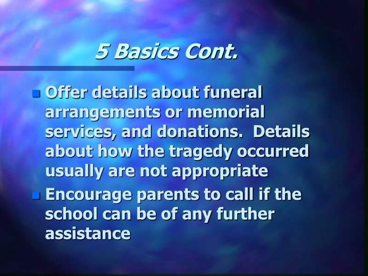 5 Basics Cont.