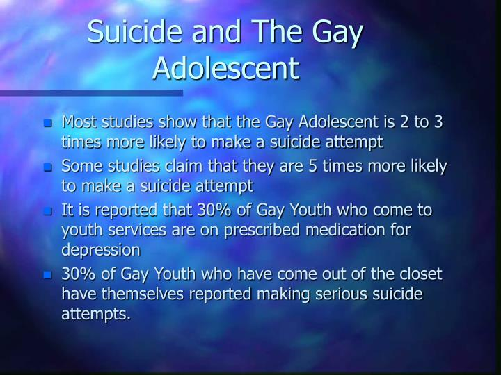 Suicide and The Gay Adolescent