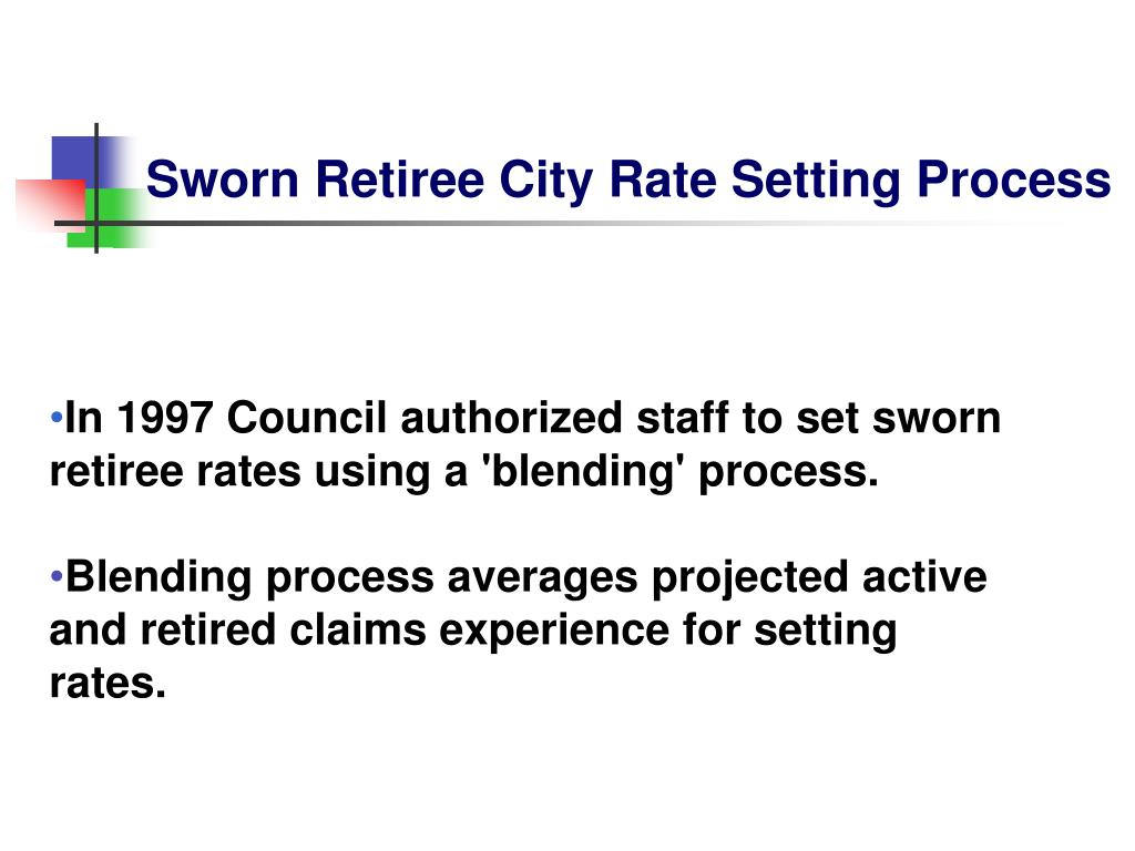 Sworn Retiree City Rate Setting Process