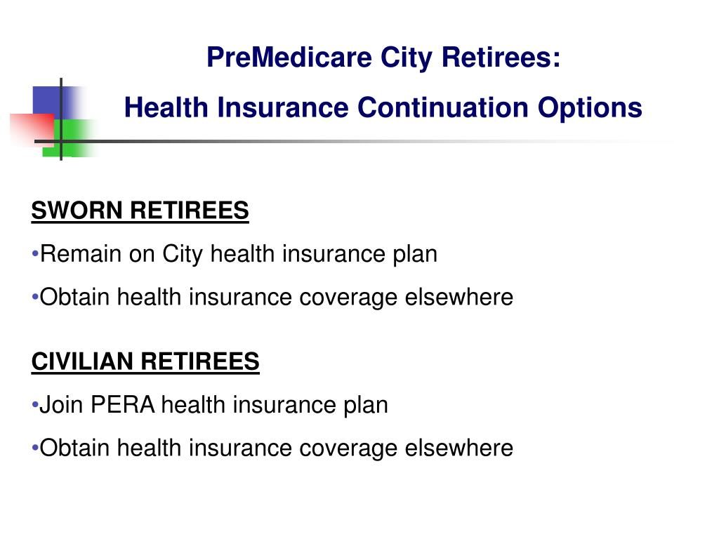 PreMedicare City Retirees: