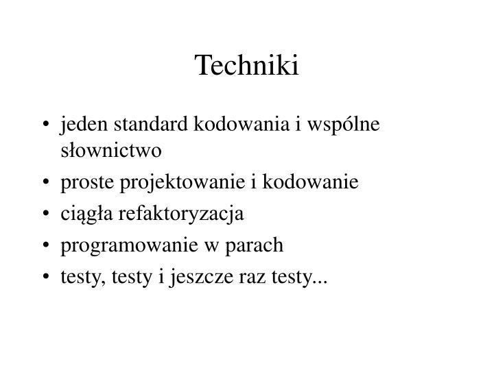 Techniki