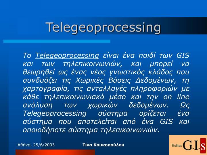 Telegeoprocessing