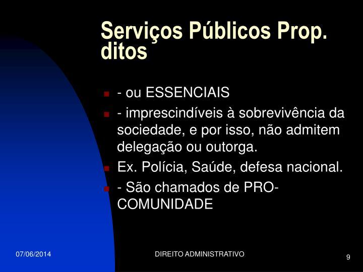 Serviços Públicos Prop. ditos