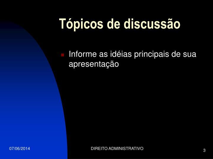 Tópicos de discussão