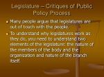 legislature critiques of public policy process