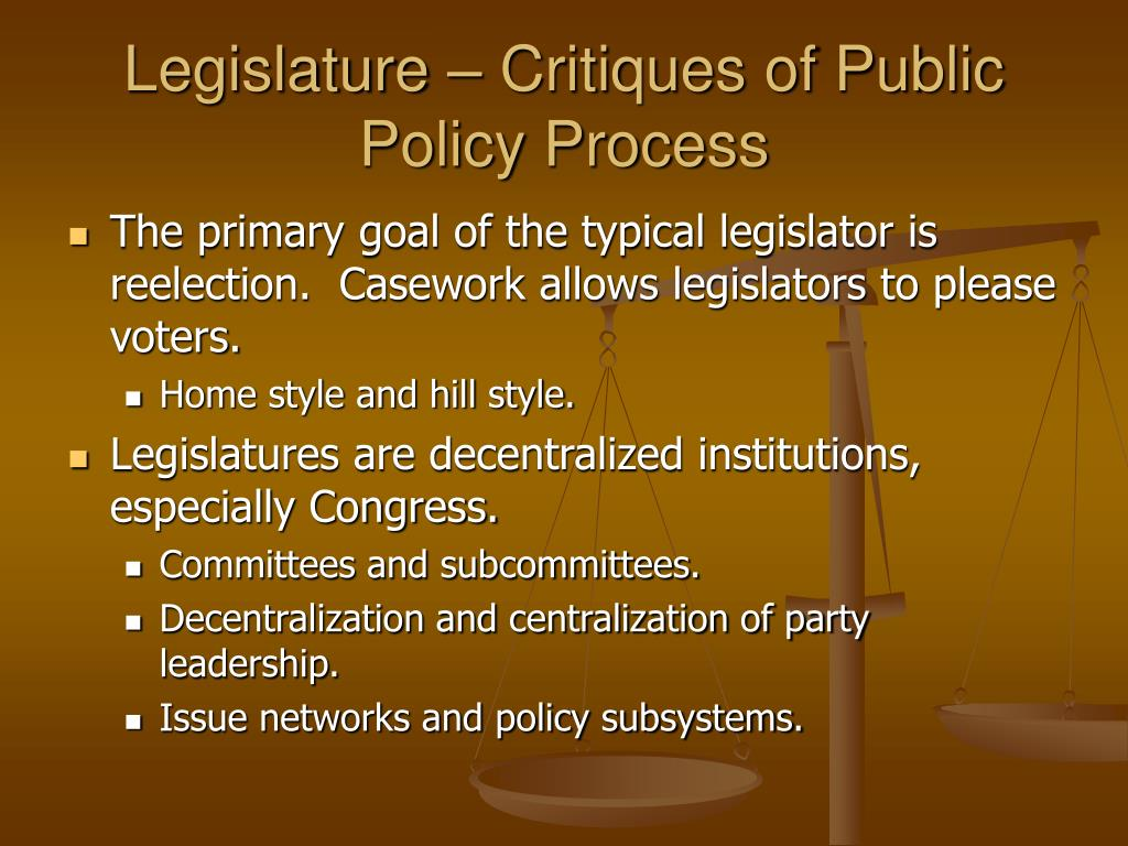 Legislature – Critiques of Public Policy Process